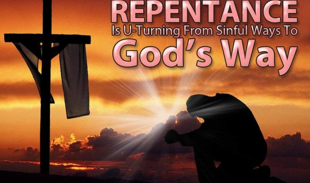 Three Things you Ought to know about Repentance