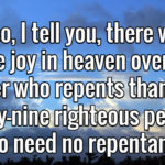 Who Repents – Sinners or Saints