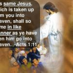 This Same Jesus Which is Taken up From You into Heaven