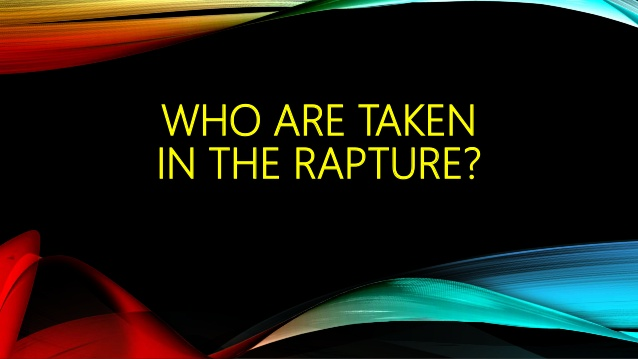 Who Will be in the Rapture?