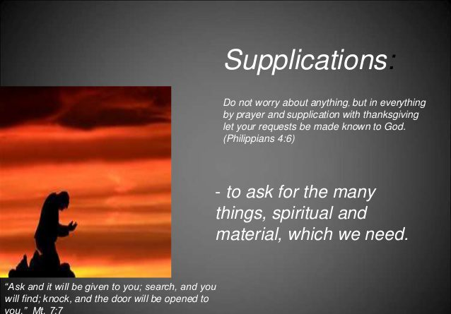 Supplications are they Different from Prayers?